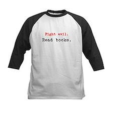 Fight evil. Read Books. Tee