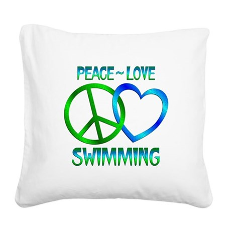 Peace Love Swimming Square Canvas Pillow