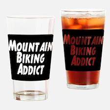 Mountain Biking Addict Drinking Glass