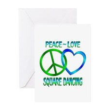 Peace Love Square Dancing Greeting Card