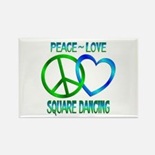 Peace Love Square Dancing Rectangle Magnet