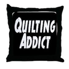 Quilting Addict Throw Pillow