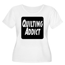 Quilting Addict T-Shirt