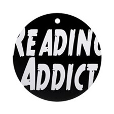 Reading addict Ornament (Round)