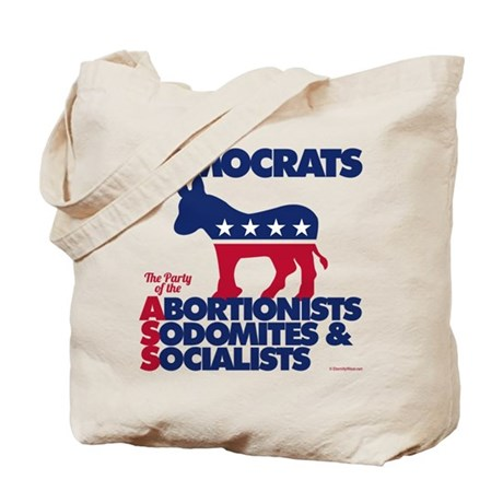 Democrats--The Party of the A.S.S. Tote Bag
