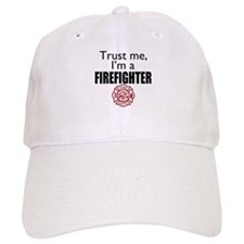 Trust Me Im a Firefighter Hat