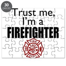 Trust Me Im a Firefighter Puzzle