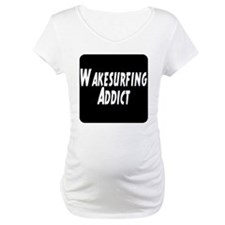 Wakesurfing addict Shirt