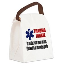 Trauma Junkie Canvas Lunch Bag