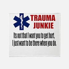 Trauma Junkie Throw Blanket