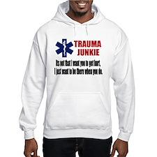 Trauma Junkie Hoodie