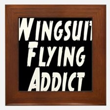 Wingsuit flying addict Framed Tile