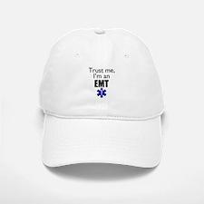 Trust me Im an EMT Baseball Baseball Cap