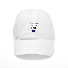 Trust me Im an EMT Baseball Cap