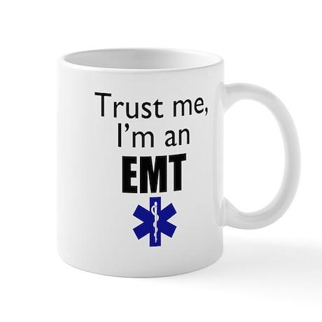 Trust me Im an EMT Mug