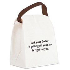 ask your doctor Canvas Lunch Bag