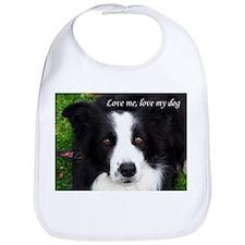 Love me, love my dog (Sheep Dog) Bib