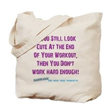 If You Still Look Cute Tote Bag