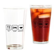 Eat Sleep Graduate Drinking Glass
