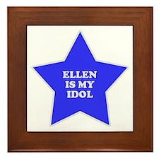 Ellen Is My Idol Framed Tile