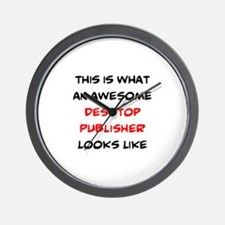 awesome desktop publisher Wall Clock