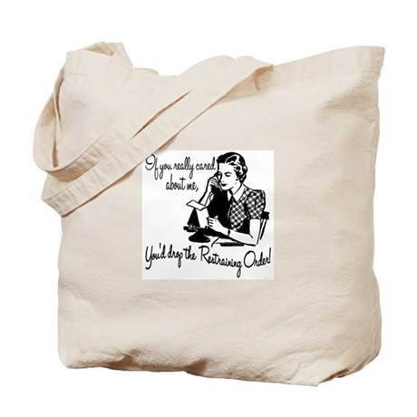 If You Really Cared Tote Bag