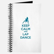 Keep calm and lap dance Journal