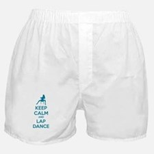 Keep calm and lap dance Boxer Shorts