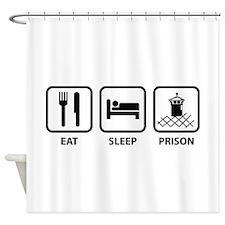 Eat Sleep Prison Shower Curtain