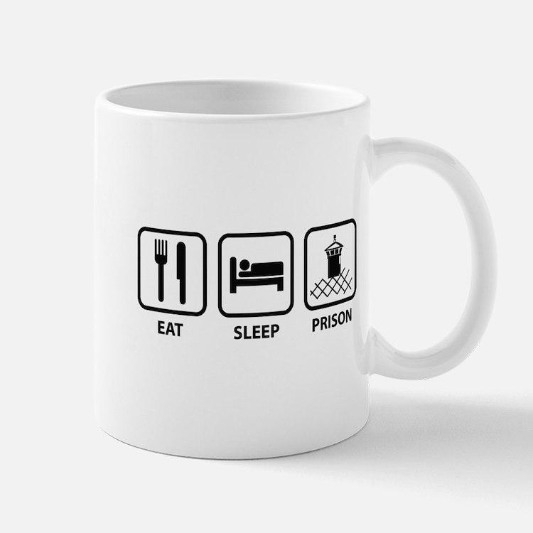 Eat Sleep Prison Mug