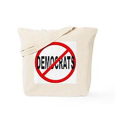 Anti / No Democrats Tote Bag