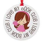 I Love My Book Club Round Ornament