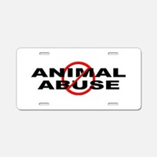 Anti / No Animal Abuse Aluminum License Plate