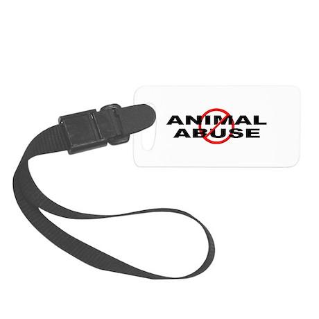 Anti / No Animal Abuse Small Luggage Tag