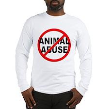 Anti / No Animal Abuse Long Sleeve T-Shirt