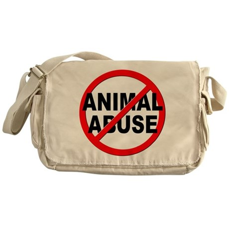 Anti / No Animal Abuse Messenger Bag