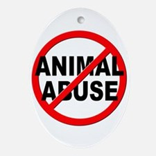 Anti / No Animal Abuse Ornament (Oval)