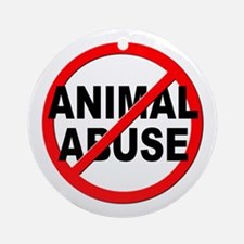 Anti / No Animal Abuse Ornament (Round)