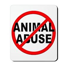 Anti / No Animal Abuse Mousepad