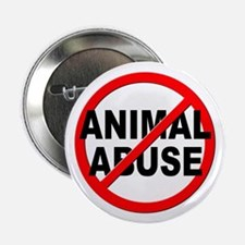 """Anti / No Animal Abuse 2.25"""" Button (10 pack)"""