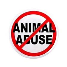 "Anti / No Animal Abuse 3.5"" Button"