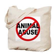 Anti / No Animal Abuse Tote Bag