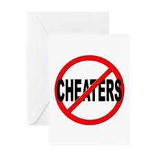Anti / No Cheaters Greeting Card