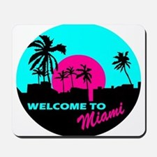 Welcome to Miami Mousepad