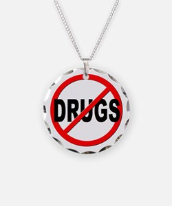 Anti / No Drugs Necklace