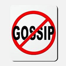 Anti / No Gossip Mousepad