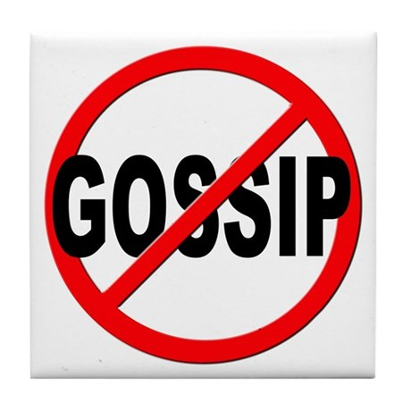Anti / No Gossip Tile Coaster