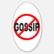 Anti / No Gossip Decal