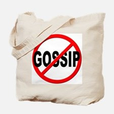 Anti / No Gossip Tote Bag