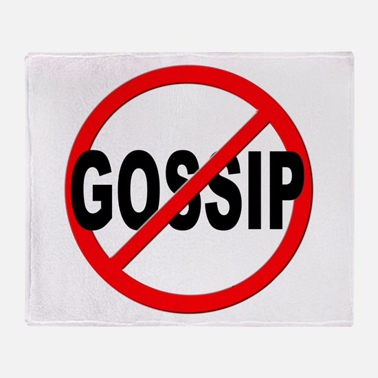Anti / No Gossip Throw Blanket